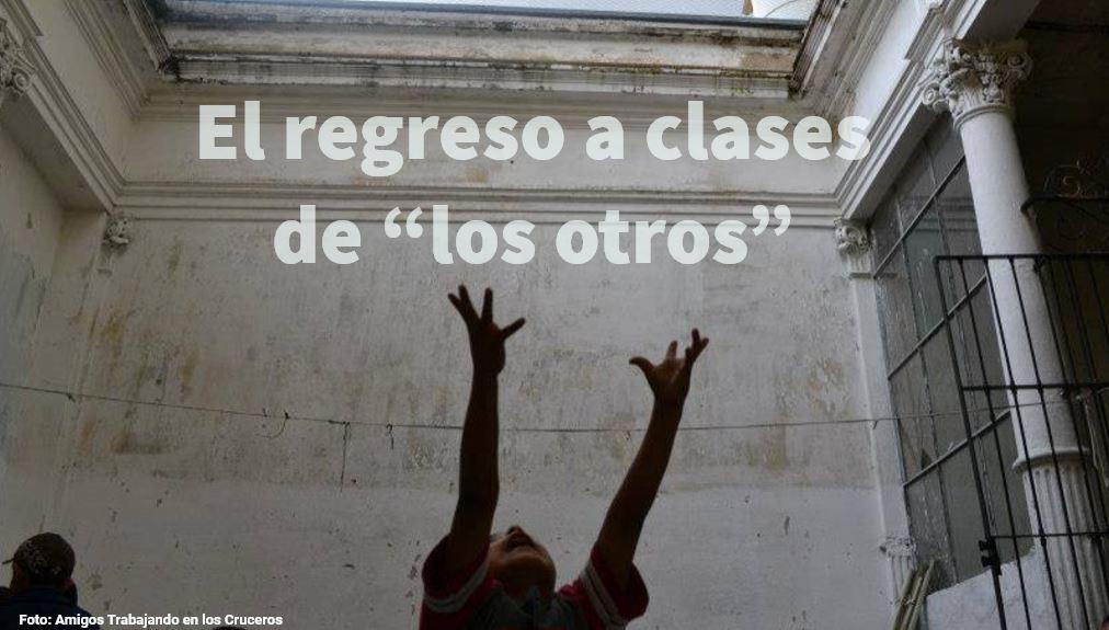 """El regreso a clases de """"los otros"""""""