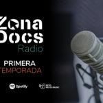 ZonaDocs Radio: Primera Emisión