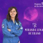 Miranda Jaramillo: Mujeres edutubers, el rostro de las científicas en el Internet