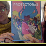 """""""Protectoras"""" un cuento ilustrado que reconoce la labor de las defensoras del medio ambiente y tierra"""